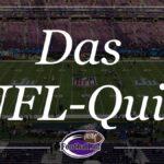 NFL-Quiz - wer kennt sich aus?